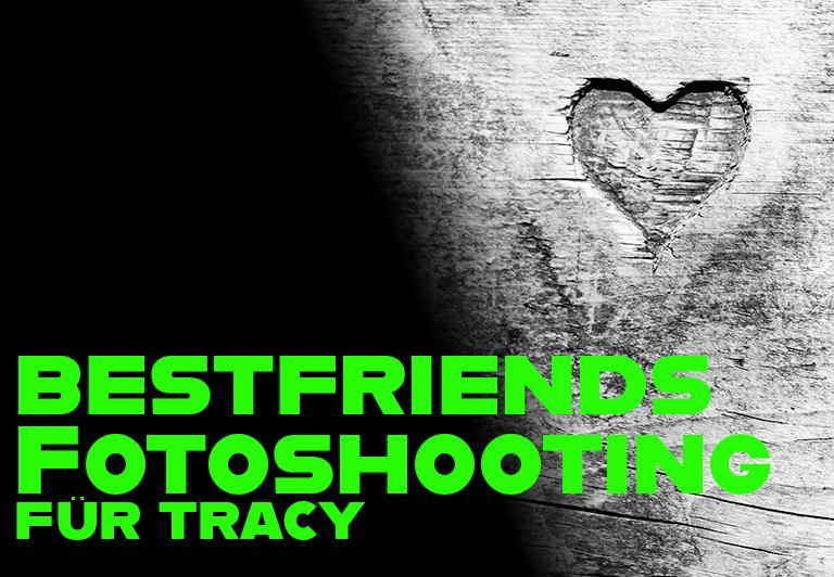 Bestfriends-Fotoshooting mit Tracy